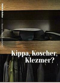 Kippa, Koscher, Klezmer? - Dossier Judentum und Kultur