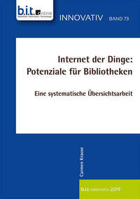 Internet der Dinge: Potenziale für...