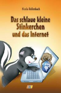 Das schlaue kleine Stinkerchen und das Internet