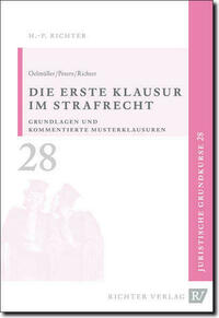 Juristische Grundkurse / Band 28 - Die erste Klausur im Strafrecht