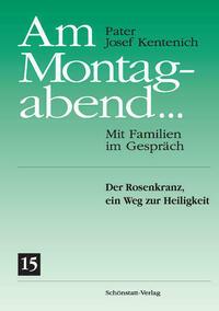 Am Montagabend... Mit Familien im Gespräch / Am Montagabend ... 15