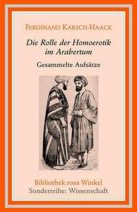 Die Rolle der Homoerotik im Arabertum