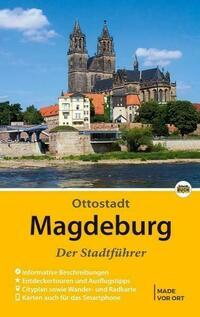 Magdeburg - Der Stadtführer