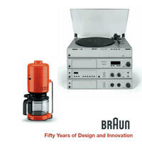 Braun - Fifty Years of Design and Innovation