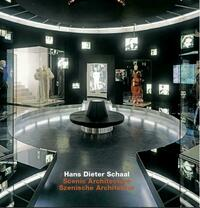 Hans Dieter Schaal. Scenic Architecture / Szenische Architektur