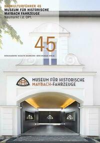 Baukulturführer 45 Museum für historische...