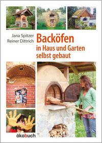 Backöfen im Garten und Haus selbst gebaut