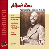 Alfred Kerr - Weltempfindung mit Musike