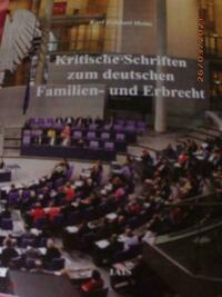 Kritische Schriften zum deutschen Familien- und Erbrecht
