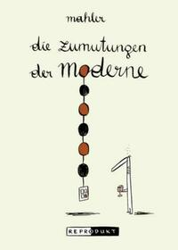 Die Zumutungen der Moderne