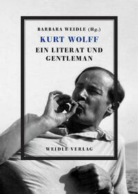 Kurt Wolff – Ein Literat und Gentleman