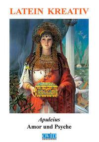 Apuleius, Amor und Psyche