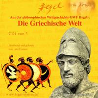 Die Griechische Welt (Hörbuch, 3 Audio-CDs)