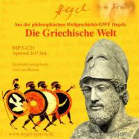 Die Griechische Welt (Hörbuch, 1 MP3-CD, 2:47 Std.)