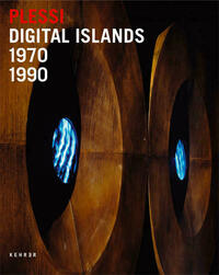 Fabrizio Plessi - Digitale Inseln /Digital Islands