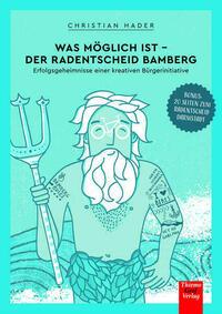 Was möglich ist - Der Radentscheid Bamberg