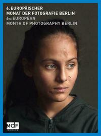 6. Europäischer Monat der Fotografie Berlin/ 6th European Month of Photographie Berlin
