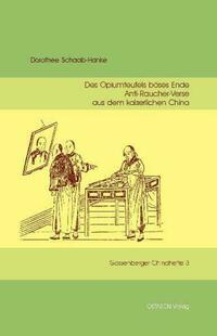 Des Opiumteufels böses Ende