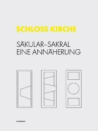 SCHLOSS KIRCHE