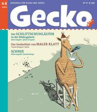 Gecko Kinderzeitschrift - Lesespaß für Klein und Groß / Gecko Kinderzeitschrift Band 21
