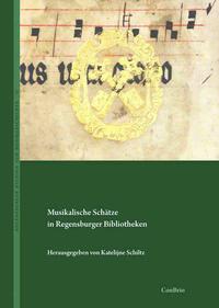 Musikalische Schätze in Regensburger Bibliotheken