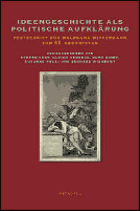Ideengeschichte als politische Aufklärung