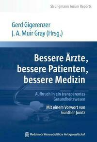 Bessere Ärzte, bessere Patienten, bessere...