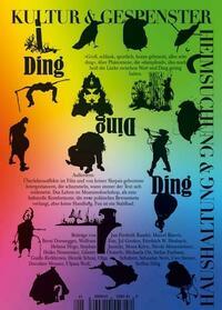 Kultur & Gespenster / Ding Ding Ding