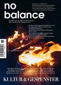 Kultur & Gespenster / Kultur & Gespenster Nr. 18 »NO BALANCE«