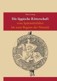 Die lippische Ritterschaft vom Spätmittelalter bis zur Neuzeit