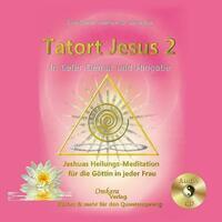 Tatort Jesus 2 - In tiefer Demut und Hingabe