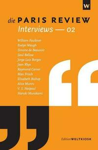 Die Paris Review Interviews - 02