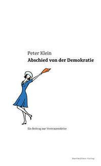 Abschied von der Demokratie
