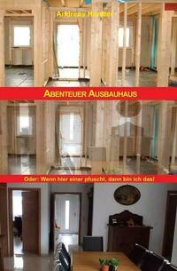 Abenteuer Ausbauhaus