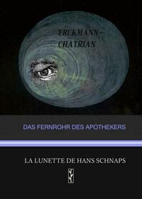 Das Fernrohr des Apothekers / La lunette de...