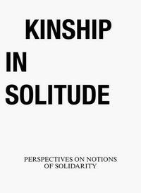 Kinship in Solitude