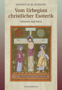 Vom Urbeginn christlicher Esoterik