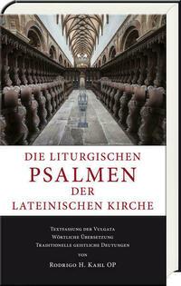 Die liturgischen Psalmen der lateinischen Kirche
