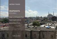 Snapshots: Istanbul hinter verschlossenen Türen