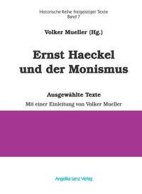Ernst Haeckel und der Monismus