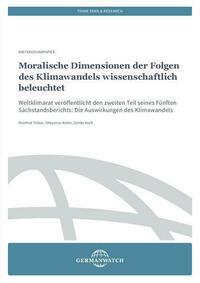 Moralische Dimensionen der Folgen des Klimawandels wissenschaftlich beleuchtet