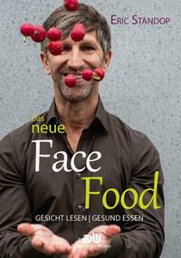 Das neue Face Food - Gesicht lesen | gesund essen