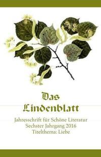 Das Lindenblatt. Titelthema: Liebe