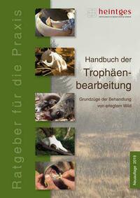 Handbuch der Trophäenbearbeitung