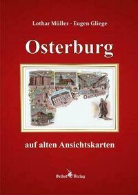 Osterburg auf alten Ansichtskarten