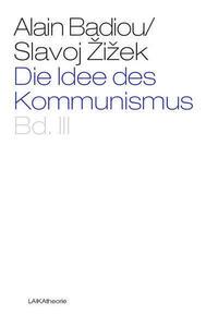 Die Idee des Kommunismus Bd. III