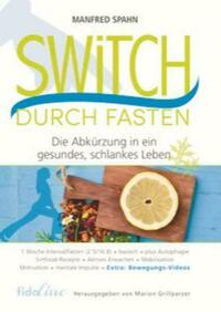 Switch durch Fasten