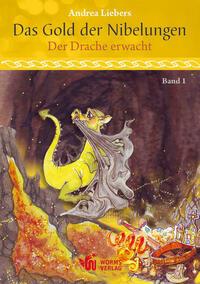 Das Gold der Nibelungen, Band 1