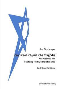 Die israelisch-jüdische Tragödie