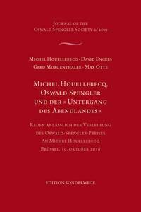 Michel Houellebecq, Oswald Spengler und der Untergang des Abendlandes